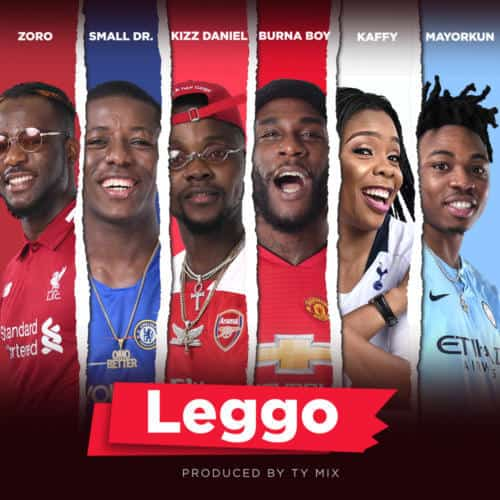 AUDIO + VIDEO: Burna Boy Ft. Kizz Daniel, Zoro, Mayorkun & Small Doctor – Leggo